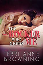 The Rocker Who Needs Me (The Rocker Series Book 3)