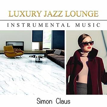 Luxury Jazz Lounge (Instrumental Music)