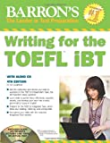Writing for the TOEFL iBT with Audio CD (Barron's Writing for the TOEFL)
