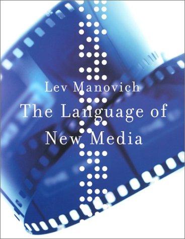 Manovich, Lev:The Language of New Media