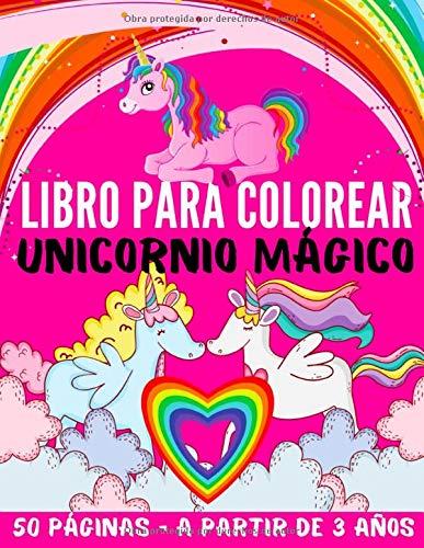 Libro para colorear unicornio mágico para niños a partir de 3 Años: Cuaderno de 50 páginas de gran formato de unicornios mágicos a partir de 3 años ... página para escribir tus sueños o dibujar)