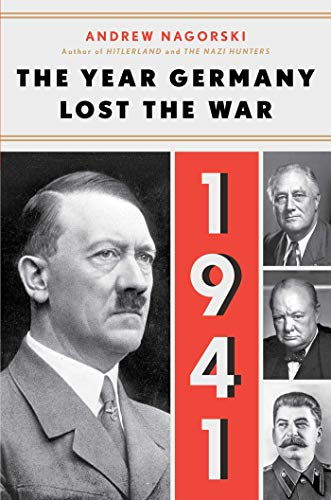 Image of 1941: The Year Germany Lost the War: The Year Germany Lost the War