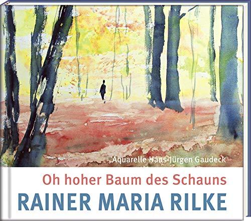 Oh hoher Baum des Schauns (Literatur und Aquarelle)