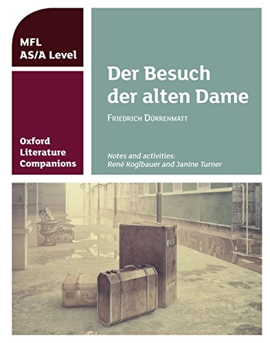 Oxford Literature Companions (MFL AS/A Level):Der Besuch der alten Dame Kindle edition (English Edition)
