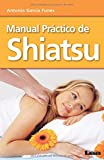 Manual práctico de shiatsu (Alternativa / Alternative)