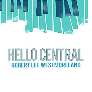 Hello Central