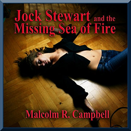 Jock Stewart and the Missing Sea of Fire  By  cover art