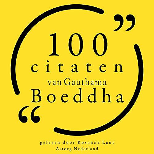 100 citaten van Gauthama Boeddha Titelbild