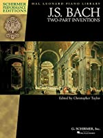 Two-Part Inventions: Schirmer Performance Editions (Pal Leonard Piano Library)
