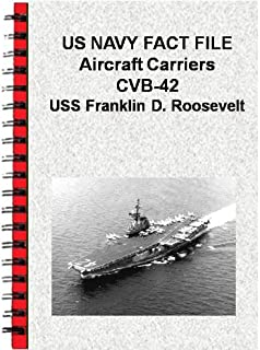 US NAVY FACT FILE Aircraft Carriers CVB-42 USS Franklin D. Roosevelt (English Edition)