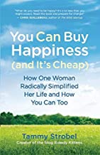 you can buy happiness and it's cheap