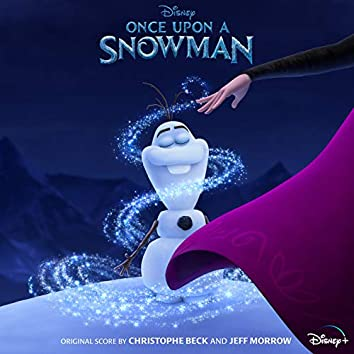 "Once Upon a Snowman (From ""Once Upon a Snowman"")"