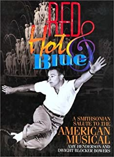 Red Hot & Blue: A Smithsonian Salute to the American Musical