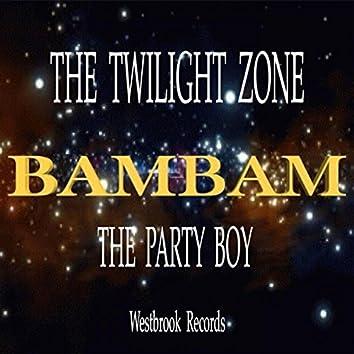 The Twilight Zone (Bambam's Club Mix)