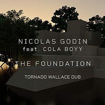 The Foundation (feat. Cola Boyy) [Tornado Wallace Dub]