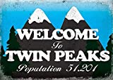 Hunnry Welcome to Twin Peaks Poster Metall Blechschilder