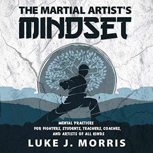 The Martial Artist's Mindset audiobook cover art