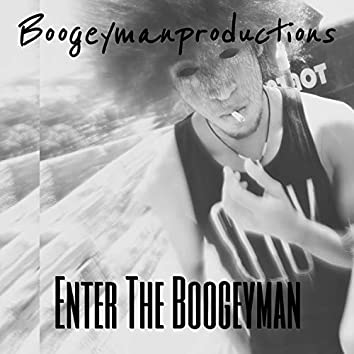 Enter the Boogeyman