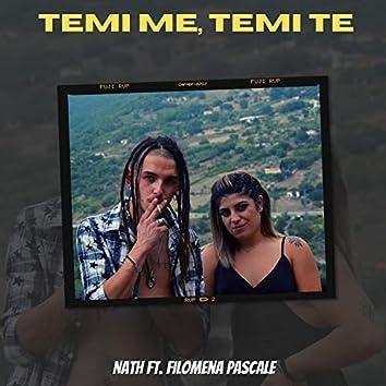 Temi me, Temi te (feat. Filomena Pascale)