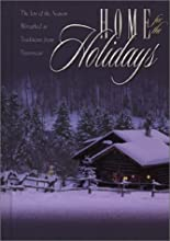 Home For The Holidays: The Joy Of The Season Wreathed In Traditions From Yesteryear