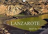 Lanzarote - Insel der Vulkane (Wandkalender 2022 DIN A4 quer)
