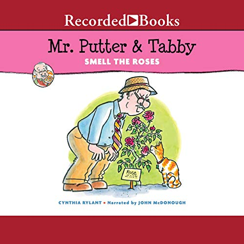 Mr. Putter & Tabby Smell the Roses Audiobook By Cynthia Rylant cover art