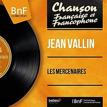 Les mercenaires (feat. Jacques Loussier et son orchestre) [Mono Version]