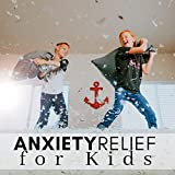 Anxiety Relief for Kids - Relaxation CD for Restless Children