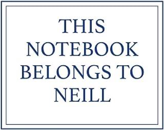 This Notebook Belongs to Neill