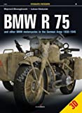 BMW R 75: And Other BMW Motorcycles in the German Army in 1930–1945 (Photosniper 3D)
