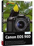 Canon EOS 90D: For better shots from the start!