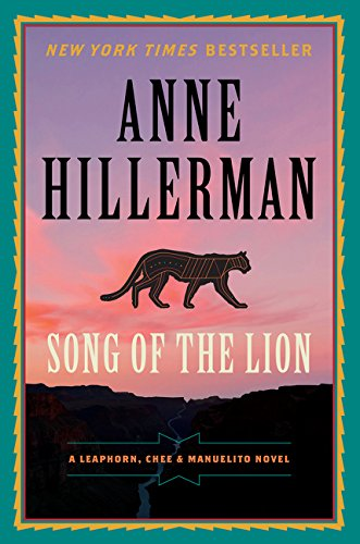 Image of Song of the Lion: A Leaphorn, Chee & Manuelito Novel (A Leaphorn, Chee & Manuelito Novel, 3)