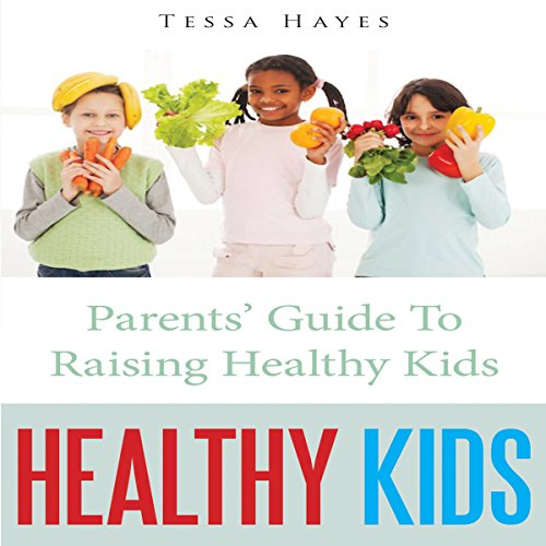Healthy Kids audiobook cover art