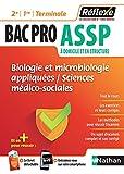 Bac pro ASSP - Biologie et microbiologie appliquées - Sciences médico-sociales - Guide Reflexe - 1re/2nd/Tle - Bac 2020 et 2021