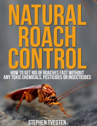 Natural Roach Pest Control: How To Get Rid Of Roaches Without Toxic...