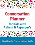 Conversation Planner for Kids with Autism & Asperger's
