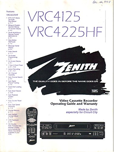 Zenith VCR Model VRC4125 VRC4225HF, Video Cassette Recorder, User's Operating Guide Owner's Manual Instructions