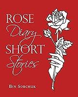 Rose Diary Short Stories