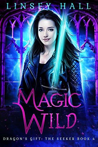 Magic Wild (Dragon's Gift: The Seek…