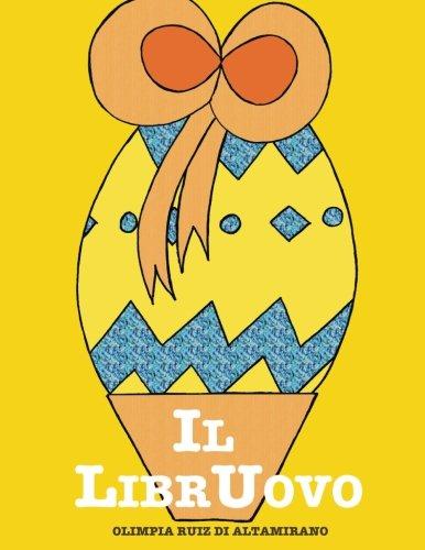 uova di pasqua Il LibrUovo: Un uovo di Pasqua originale... il regalo perfetto!