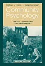 Community Psychology: Linking Individuals and Communities by James H. Dalton (2006-06-28)