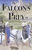 The Falcon's Prey: A Medieval Tale of 1415-1416