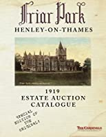 Friar Park: 1919 Estate Auction Catalogue: Special Black & White Edition