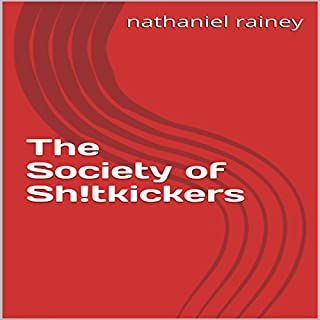 The Society of Sh!tkickers cover art