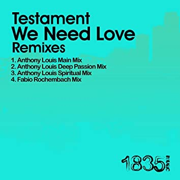 We Need Love (Anthony Louis Mixes)