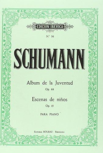 Album de la Juventud Op.68 / Escenas de niños Op.15