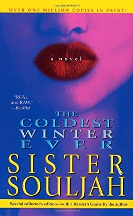 The Coldest Winter Ever by Souljah, Sister (2006) Mass Market Paperback