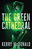 The Green Cathedral