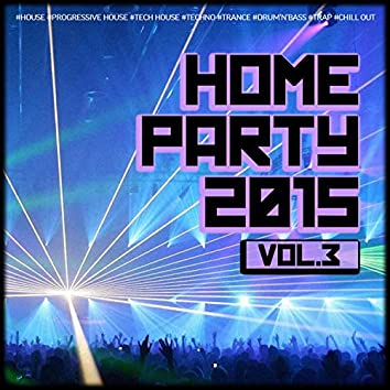 Home Party, Vol. 3