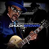 We're About the Business von Chuck Brown